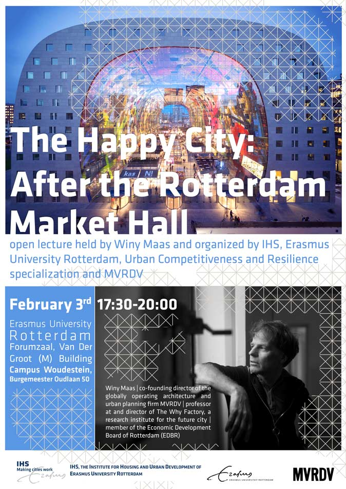 'The Happy City: after the Rotterdam Market Hall': Winy Maas lectures at IHS Rotterdam