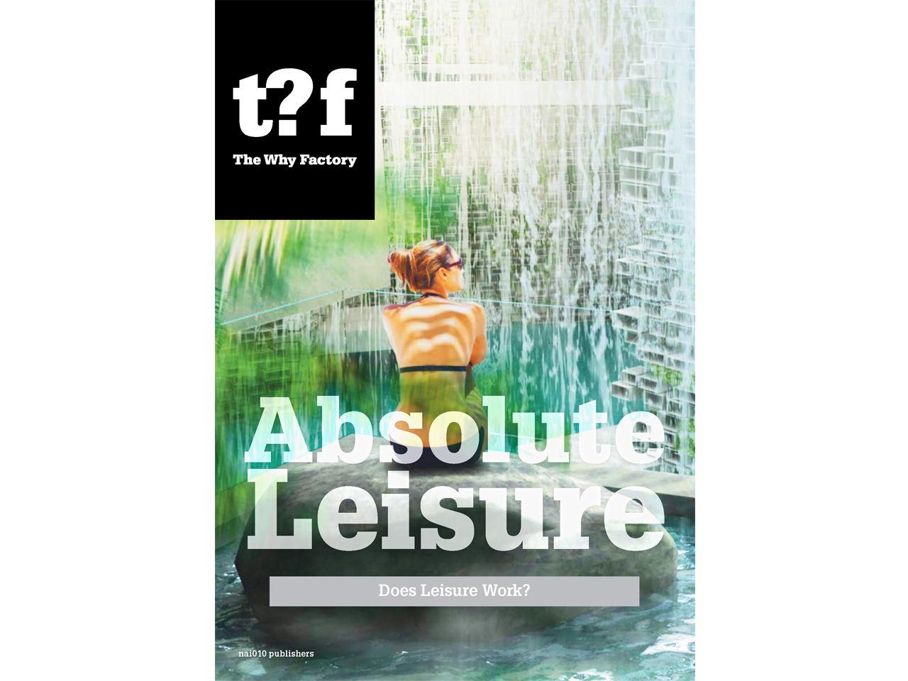 T?F - Absolute Leisure