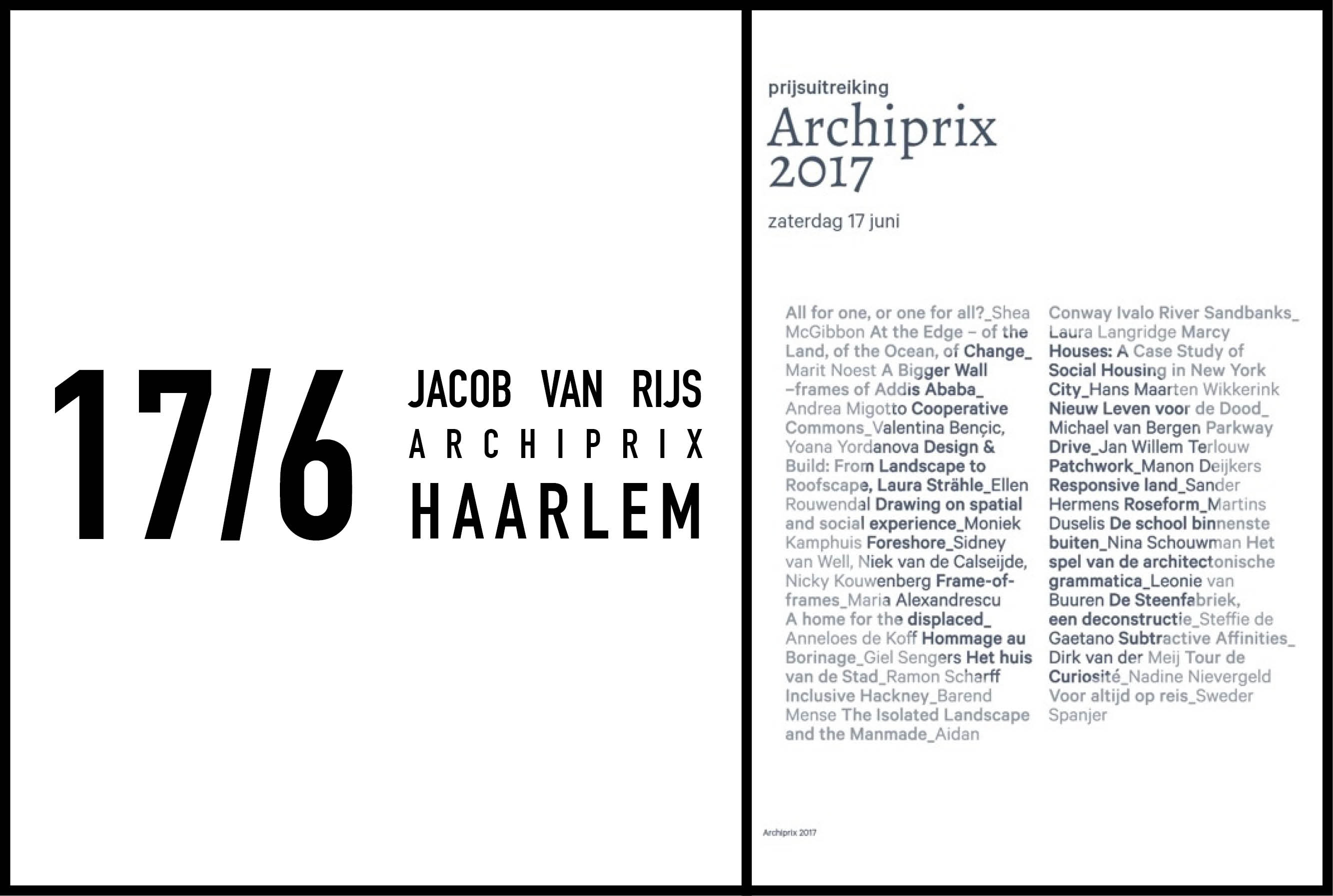 Jacob van Rijs to give opening speech at Archiprix Netherlands Awards, 17 June 2017