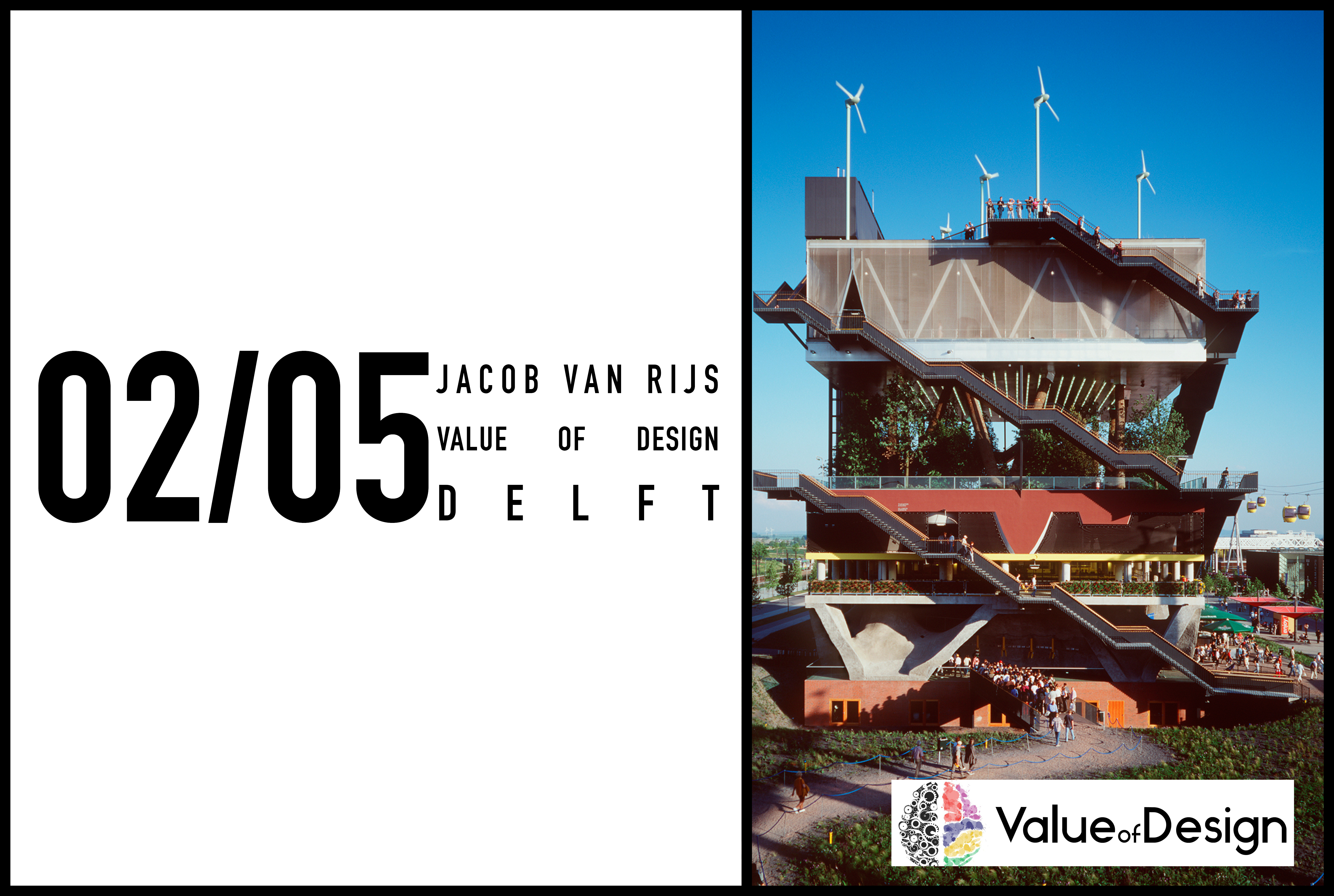 Jacob Van Rijs to give a lecture on the Value of Design at TU Delft, 2 May 2018