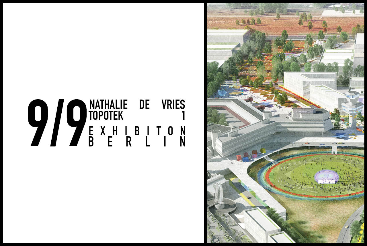Nathalie de Vries to attend Topotek1 exhibition opening in Berlin as guest speaker, 9th September 2016