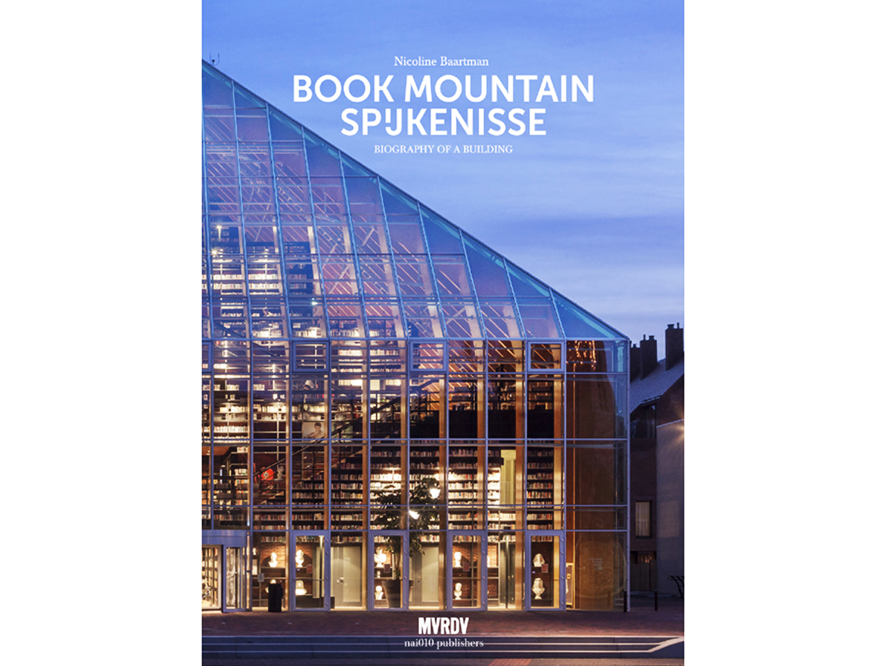 Book Mountain Spijkenisse - Biography of a Building
