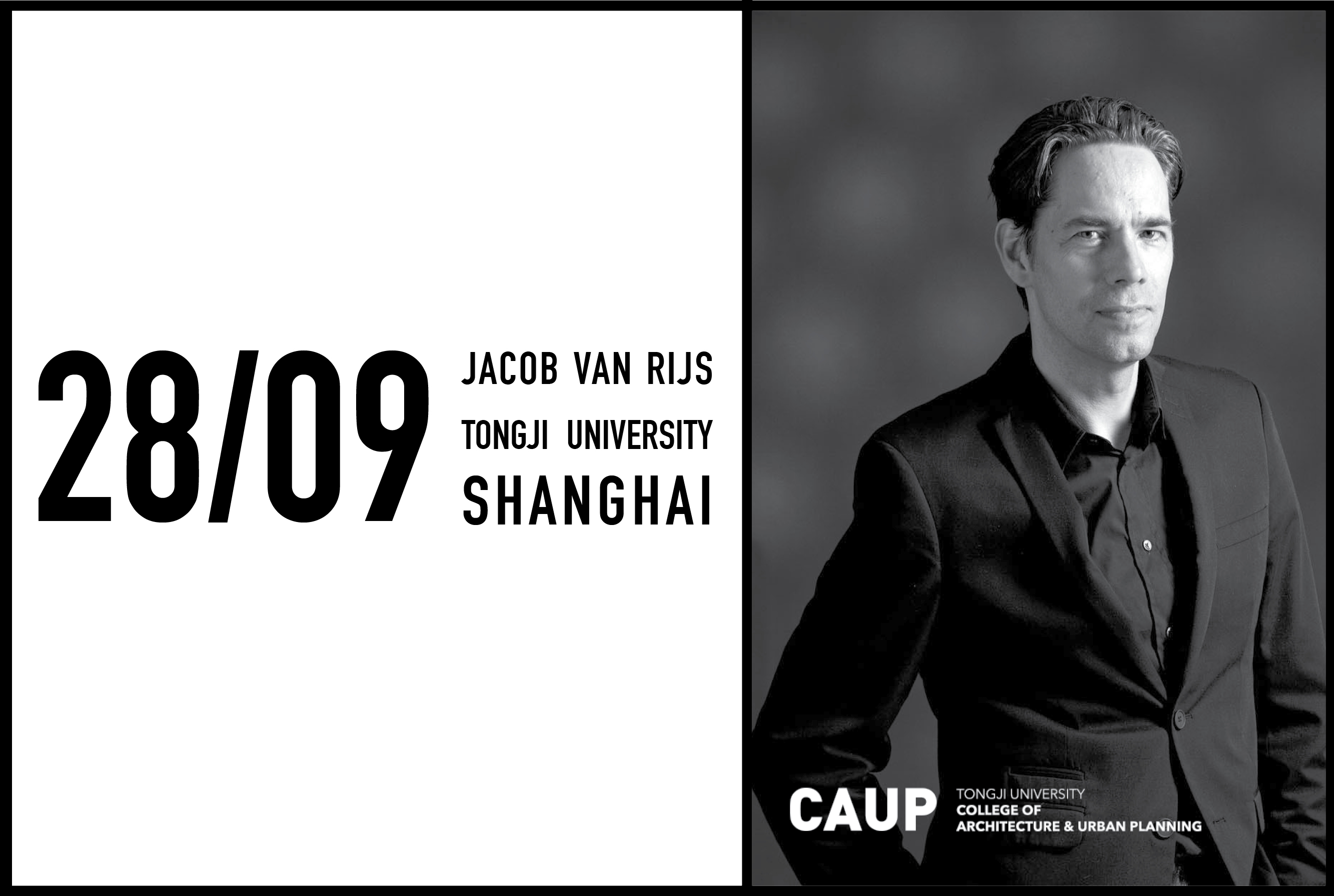 Jacob van Rijs to lecture at Tongji University in Shanghai, 28 september 2017