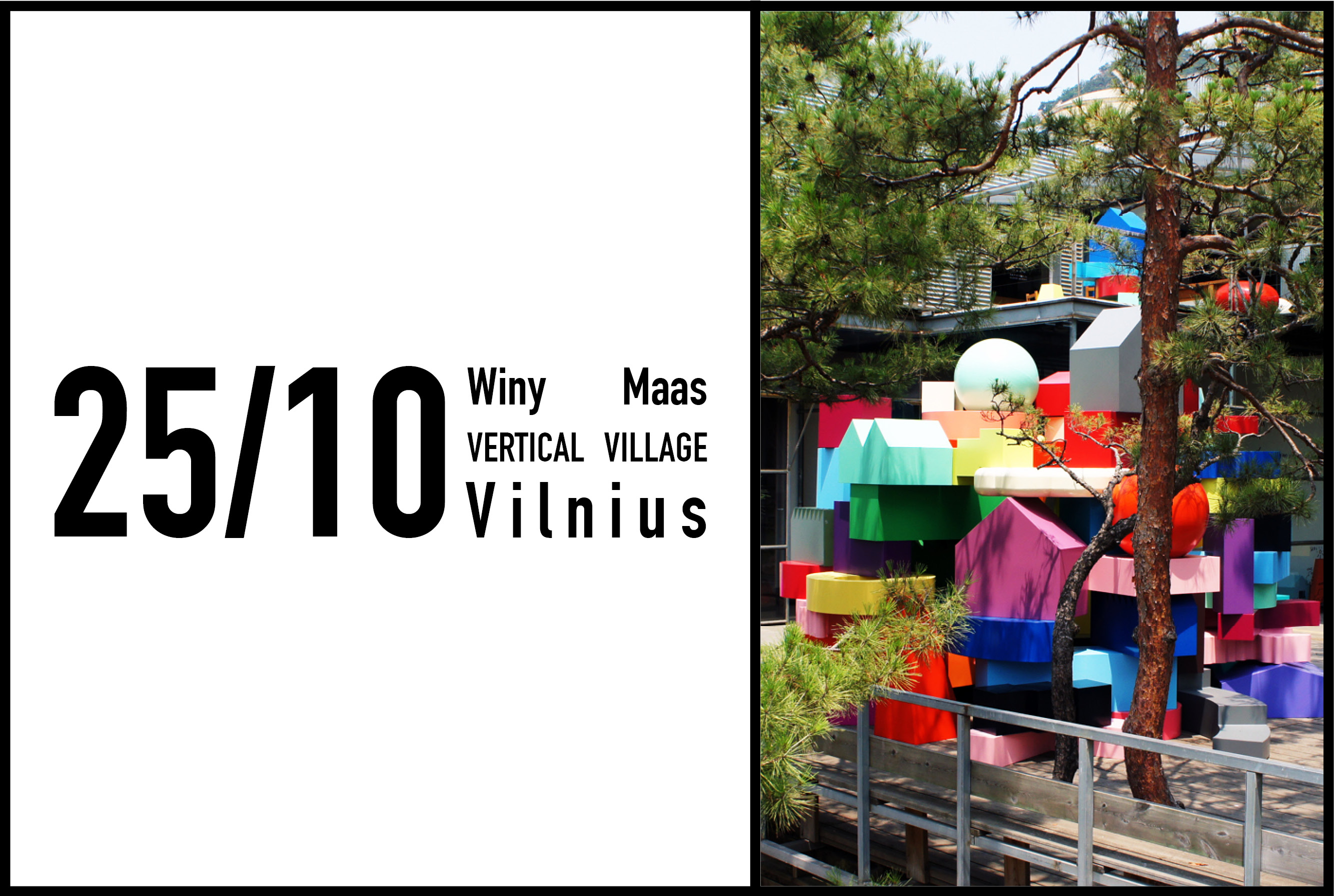 Winy Maas to give a lecture and open Vertical Village at the  Vilnius Energy Museum, 25th October 2016
